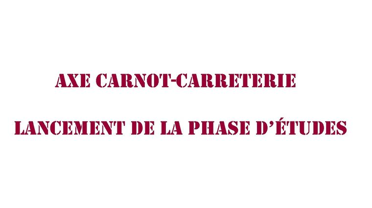 Texte : Carnot Carreterie